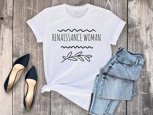 RENAISSANCE WOMAN TEE SHIRT