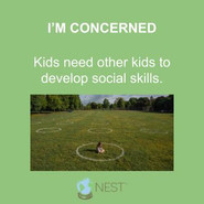 Kids need other kids to develop social skills.
