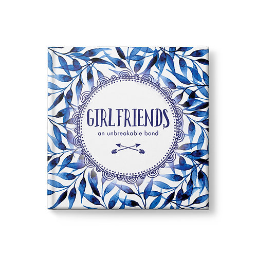 GIRLFRIENDS - An Unbreakable Bond
