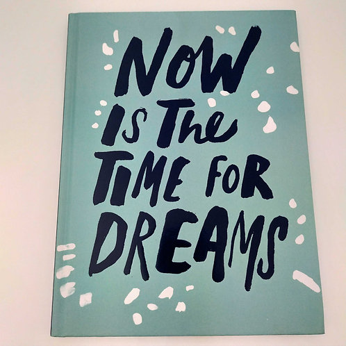 Gift Book Now Is The Time For Dreams