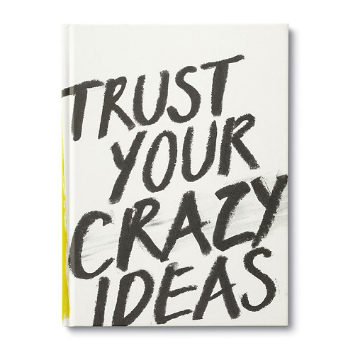 Gift Book Trust Your Crazy Ideas