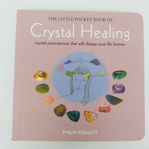 A little Pocket Book Of Crystal Healing