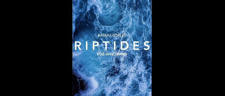 RIPTIDES (Score and Parts)