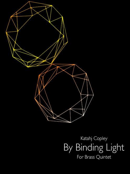 By Binding Light for Brass Quintet