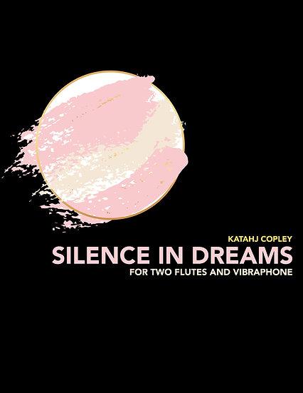 SILENCE IN DREAMS