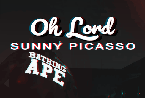 Sunny Picasso | Oh Lord