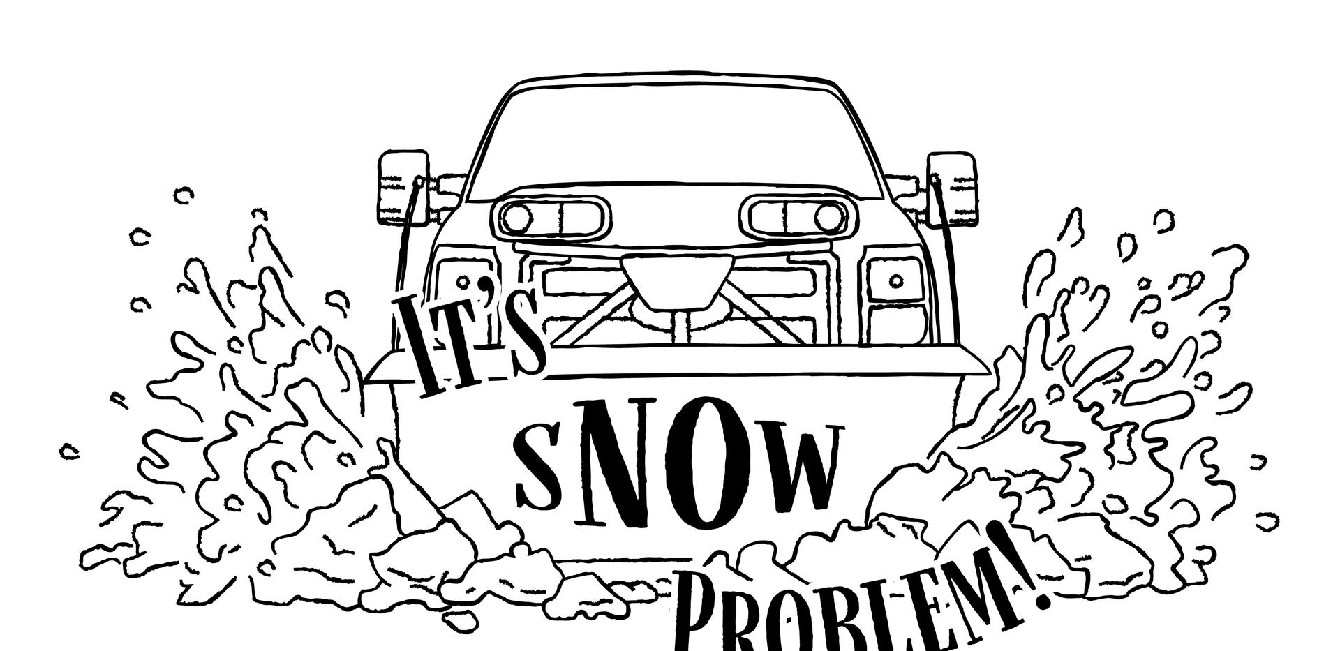 Its Snow Problem