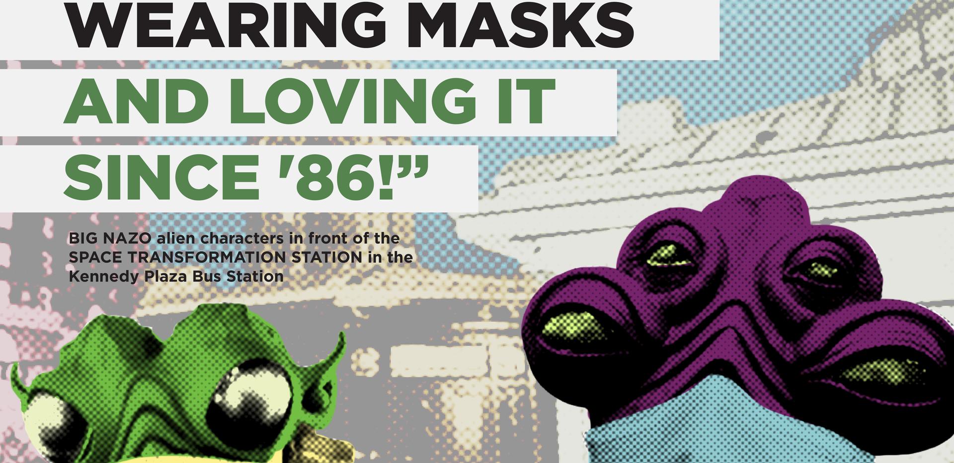 Wear a Mask Series - BIG NAZO