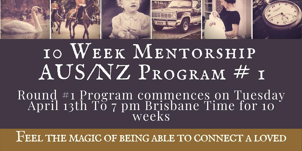 Round #1 10 Week Mentorship Program AUS/NZ