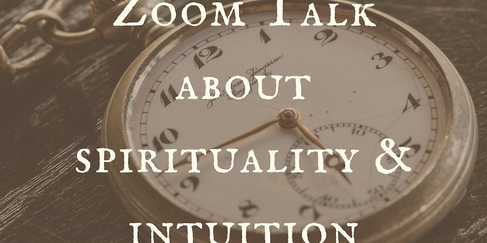 Zoom Talk: Are you intuitive? Psychic? Clairvoyant?