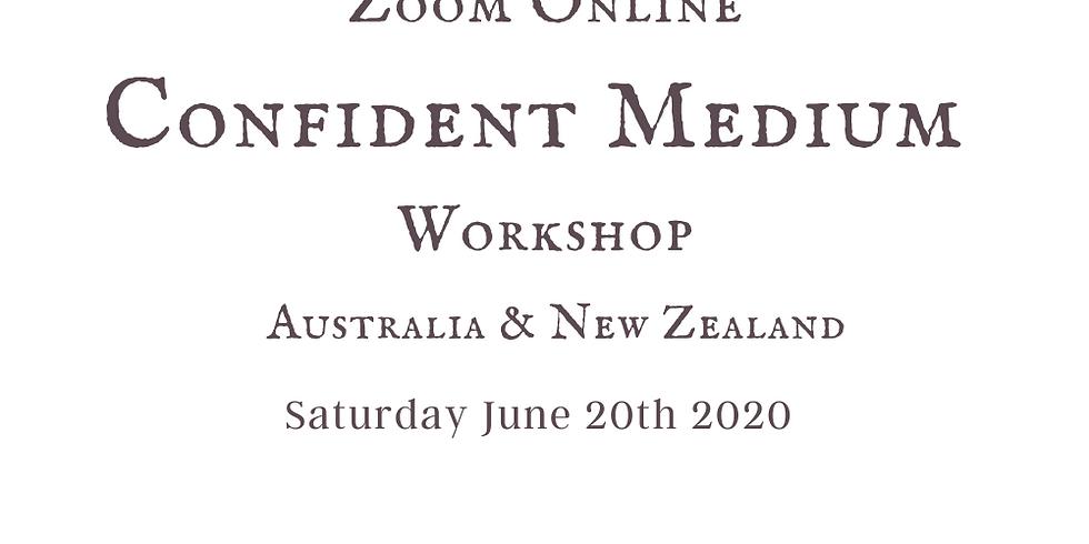 Confident Medium Oz & NZ Online Workshop