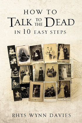 How to Talk To The Dead in 10 Easy Steps