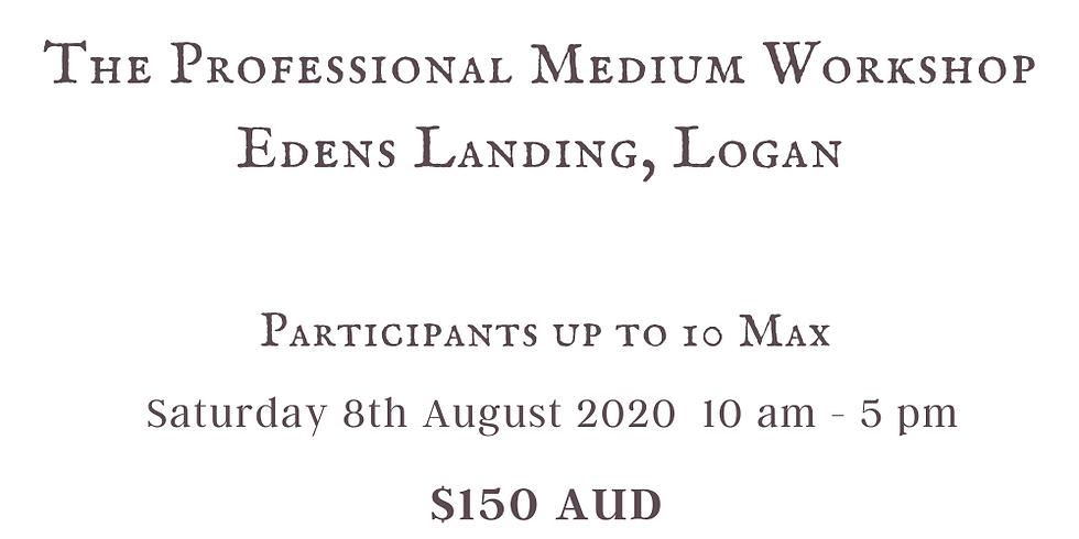 The Professional Medium Workshop Edens Landing