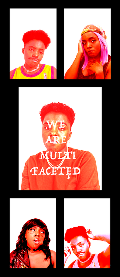 """""""We Are Multifaceted"""""""