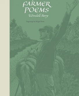 """About a Book: """"The Mad Farmer Poems"""" By Wendell Berry"""