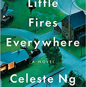 About a book: Little Fires Everywhere by Celeste NG