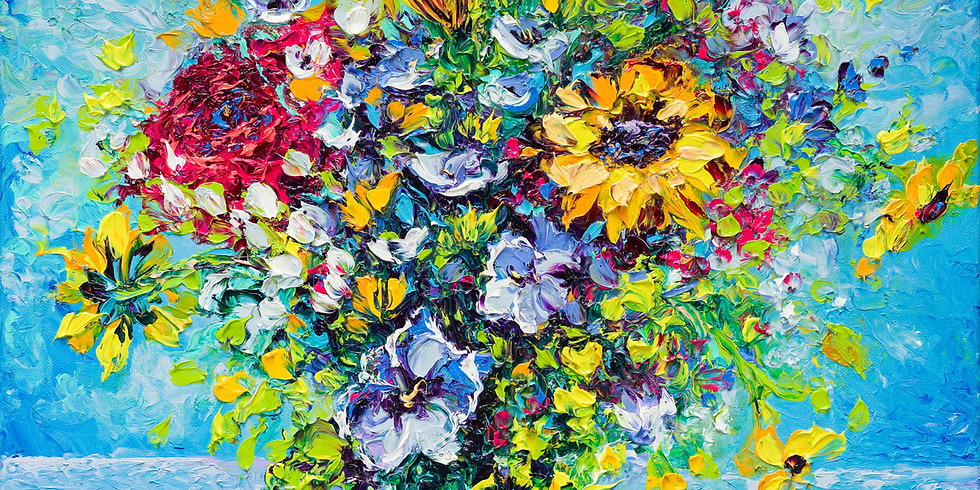 July 7th & 8th - FINGER PAINTING FROM LIFE - FLORALS - BEGINNERS AND BEYOND - OILS