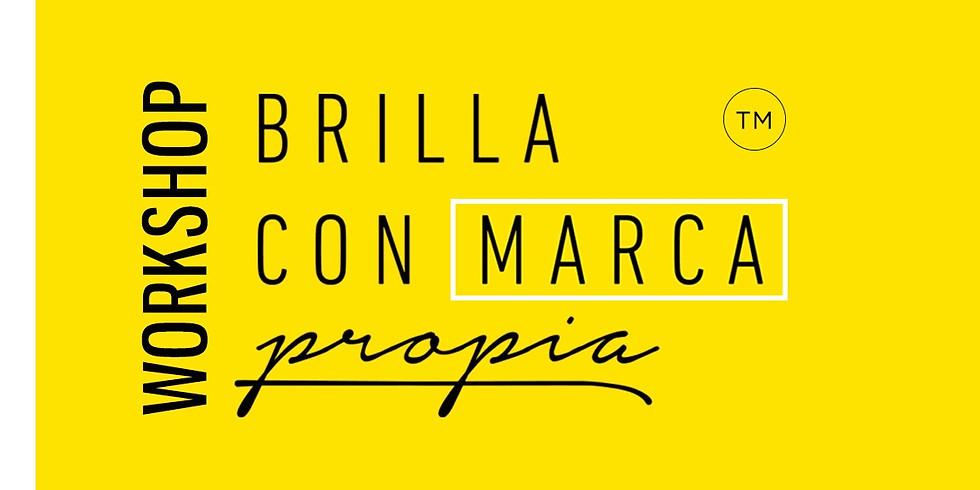 Workshop Brilla con Marca Propia