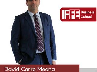 David Carro Meana, Presidente de IFFE Business School, nuevo ponente de 100 Consejos 2018