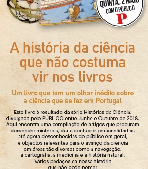 """The compilation of the weekly science and society series """"Histórias da Ciência"""" at the dai"""
