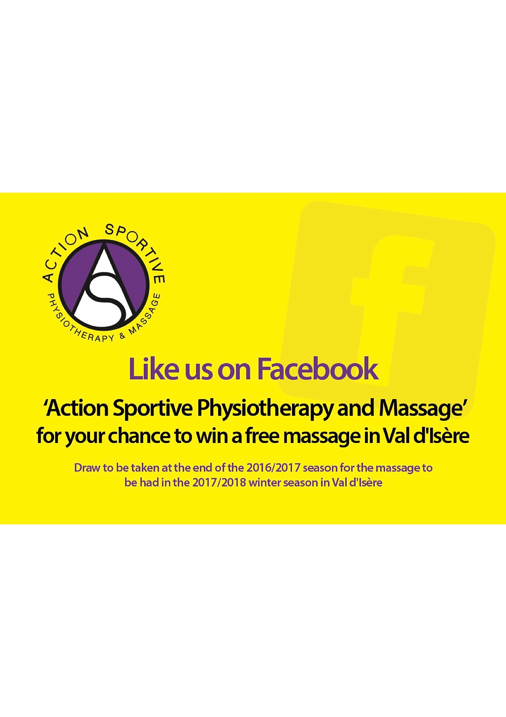 "Like us on Facebook  ""Action Sportive Physiotherapy and Massage"" for your chance to win a massage for next season"