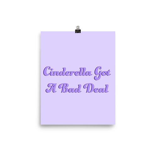 Cinderella Got A Bad Deal Poster