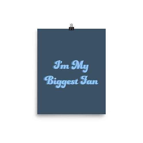 I'm My Biggest Fan Poster