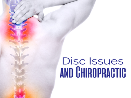 Disc Issues and Chiropractic