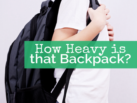 How Heavy is that Backpack?