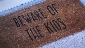 "Welcome mat, ""Beware of the Kids"""