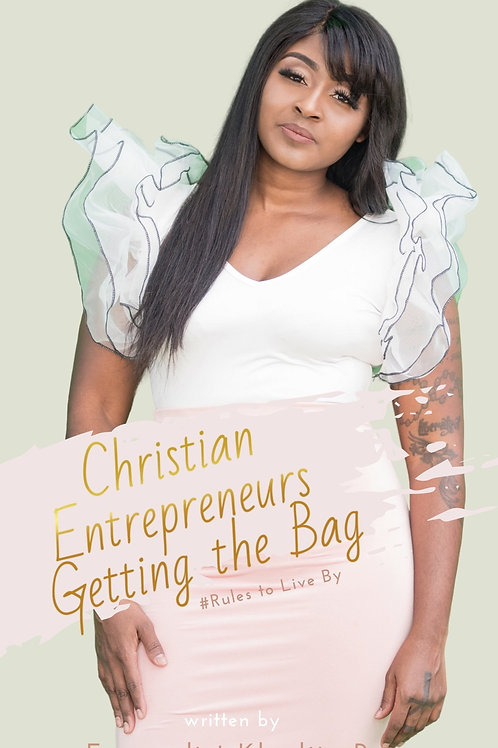 Ebook Christians Getting the Bag #Rules to Live By