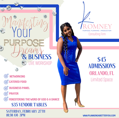 Manifesting Your Purpose, Dreams & Business Event