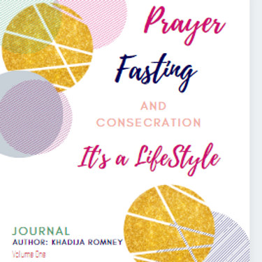 Praying, Fasting and Consecration Journal