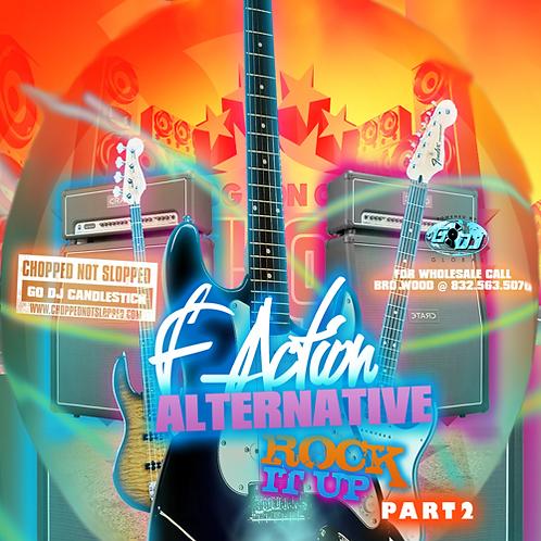 OG Ron C Presents F-Action Alternative Pt. 2