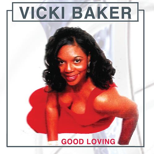 Vickie Baker - Good Loving