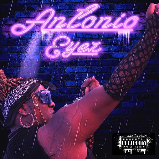 Antonio Eyez_Self-Titled Album.png