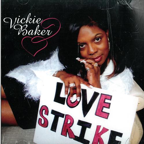 Vickie Baker - Love Strike