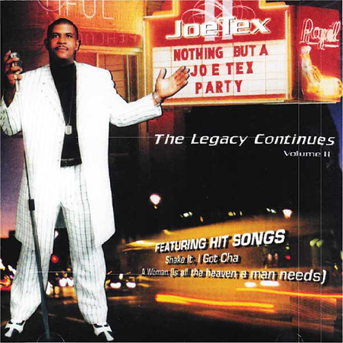 Joe Tex - The Legacy Continues