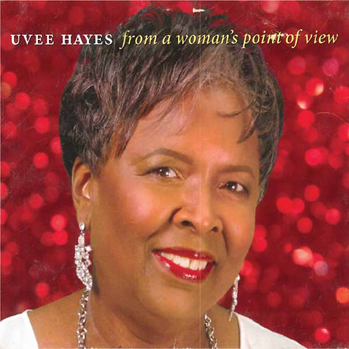 Uvee Hayes-From A Woman's Point of View
