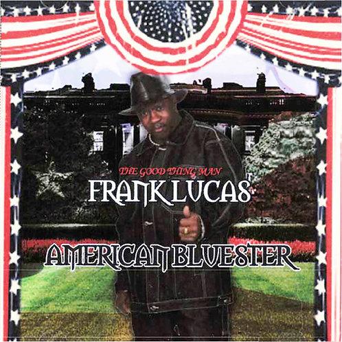 Frank Lucas American Bluester
