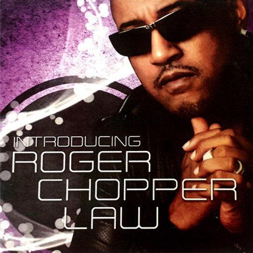 Roger Chopper Law