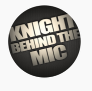 Knight Behind The Mic