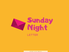 Sunday Night Letter Reboot! Slowing Down to Feel Better at Work