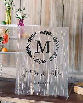 Frosted plexiglass wedding sign with gra