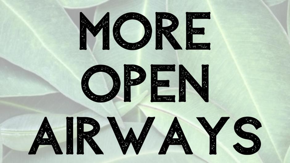 more open airways