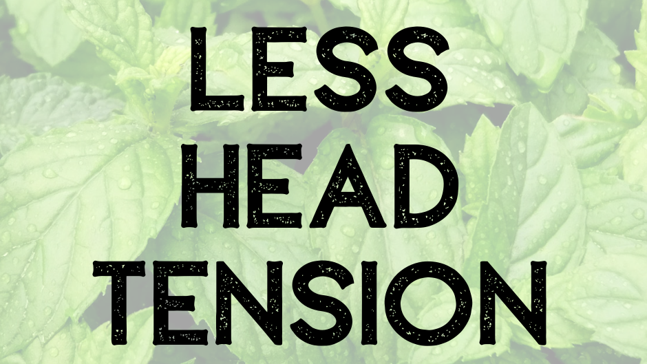less head tension