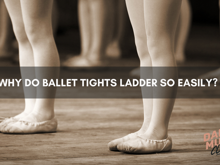 Why Do My Dancer's Ballet Tights Keep Getting Holes?