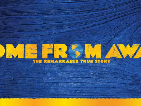 Come From Away - The Most Captivating Show I've Ever Seen