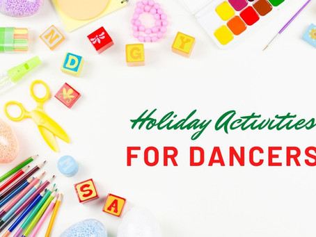 Holiday Activities for Dancers Big and Small