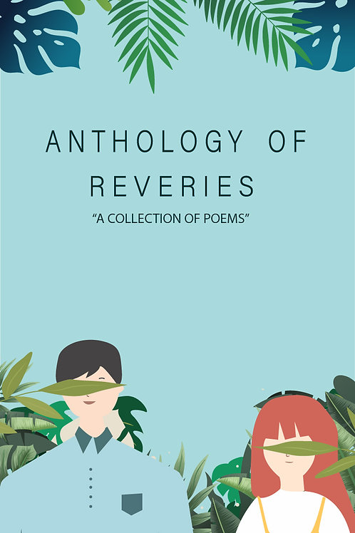 Anthalogy of Reveries